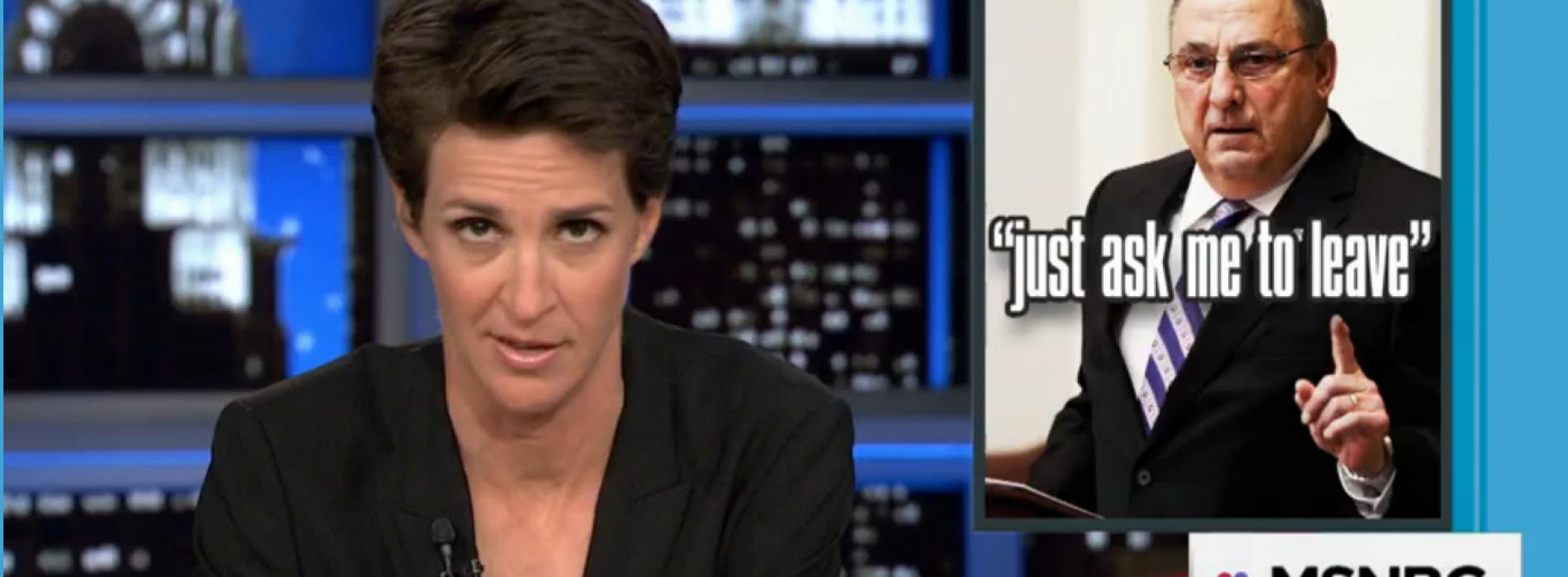 Rachel Maddow mocks Gov. LePage's offer to resign
